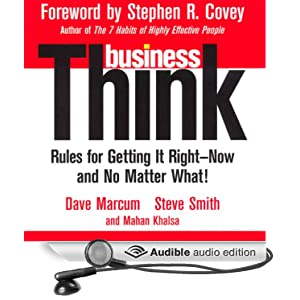 BusinessThink: Rules for Getting It Right - David Marcum and Steve Smith