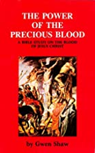 The Power of the Precious Blood: A Bible…
