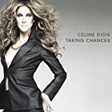 Celine Dion/Taking Chances