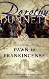 Pawn in Frankincense: Fourth in the Legendary Lymond Chronicles