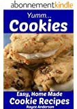 Yumm...Cookies:  Easy Homemade Cookie Recipes. Simply Delicious Brownies, Chocolate Chip Cookies, Sugar Cookies. (Simply Delicious Cookbooks Book 4) (English Edition)
