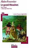Le Grand Meaulnes (Folio Plus Classique)