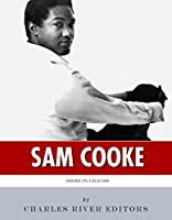 American Legends: The Life of Sam Cooke (English Edition)