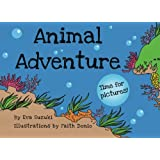 Animal Adventure: Time for Pictures! ~ Eva Suzuki