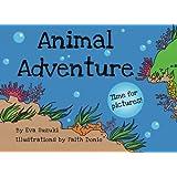 Animal Adventure: Time for Pictures! ~ Eva Suzuki