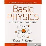 Basic Physics: A Self-Teaching Guide ~ Karl F. Kuhn