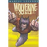 Wolverine Legends Volume 4: Xisle TPB ~ Marvel Comics