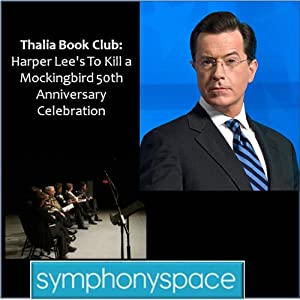 Thalia Book Club: 'To Kill a Mockingbird' 50th Anniversary Celebration - Readings, Discussion and Audience Q&A | [Symphony Space]