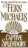 Captive Splendors: A Novel
