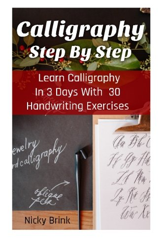 Read Calligraphy Step By Step Learn Calligraphy In 3
