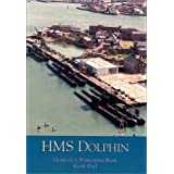 HMS Dolphin: Gosport's Submarine Base