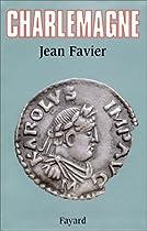 Charlemagne Par Jean Favier couronnement de Charlemagne Le couronnement de Charlemagne 51GK0RY6BJL
