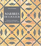 echange, troc Dario Del Bufalo - Marbres de couleur : Pierres et architecture de l'Antiquité au XVIIIe siècle