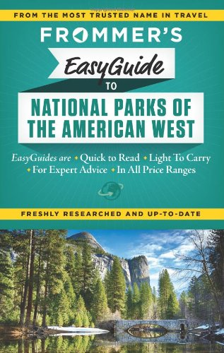frommers-easyguide-to-national-parks-of-the-american-west-easy-guides