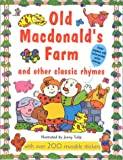 img - for Old Macdonald's Farm and Other Classic Rhymes: With Over 200 Reusable Stickers (Super Stickers) book / textbook / text book