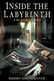 img - for Inside The Labyrinth: A Bo Landry Thriller book / textbook / text book