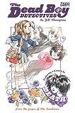 The Dead Boy Detectives (1401203132) by Thompson, Jill