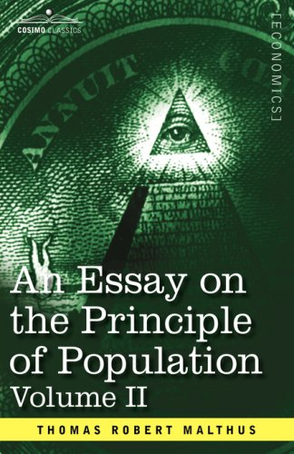 an essay on the principle of population volume ii by thomas an essay on the principle of population volume ii by thomas robert malthus