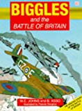 Biggles and the Battle of Britain (Red Fox Graphic Novels) (0099633418) by W.E. Johns