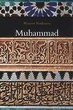 Muhammad: Prophet of Islam (1860648274) by Rodinson, Maxime
