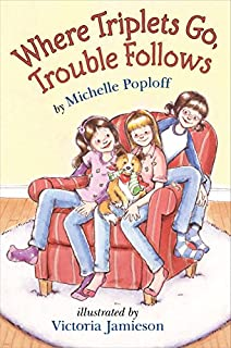 Book Cover: Where Triplets Go, Trouble Follows