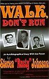 Walk, Don't Run (0976111101) by Steven Johnson