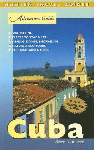 Adventure Guide Cuba (Adventure Guides Series) (Adventure Guide to Cuba)