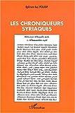 echange, troc Yousif Ephrem-Isa - Chroniqueurs syriaques (les)