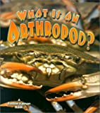 img - for What Is an Arthropod? (Science of Living Things) book / textbook / text book