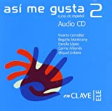 img - for Asi me gusta 2 Audio para la clase 2 / CD (Spanish Edition) by Miguel Llobera (2005-10-10) book / textbook / text book