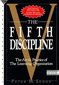 Cover of &quot;The Fifth Discipline: The Art &amp;...