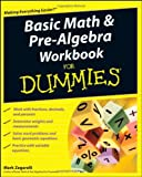 Basic Math & Pre-Algebra Workbook For Dummies (For Dummies (Lifestyles Paperback))