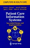 img - for Patient Care Information Systems: Successful Design and Implementation (Health Informatics) book / textbook / text book