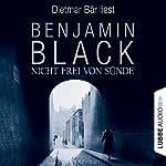 Nicht frei von Sünde | Benjamin Black