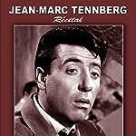 Jean-Marc Tennberg: Récital de poèmes du 28 février 1956 au Théâtre Fontaine   Paul Verlaine,Charles Baudelaire,Victor Hugo,Guillaume Apollinaire,Alphonse Daudet
