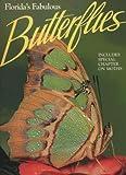 Florida's Fabulous Butterflies (Florida's Fabulous Butterflies & Moths)