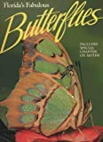 img - for Florida's Fabulous Butterflies (Florida's Fabulous Butterflies & Moths) book / textbook / text book