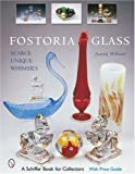 img - for Fostoria Glass: Scarce, Unique, And Whimsies book / textbook / text book