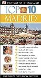 Madrid (Eyewitness Top 10 Travel Guides) (0789491877) by Rice, Melanie