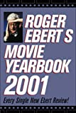 Roger Ebert's Movie Yearbook 2001 (0740710893) by Ebert, Roger