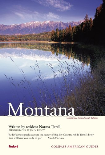 Compass American Guides: Montana, 6th Edition (Full-color Travel Guide)