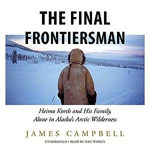 The Final Frontiersman Audiobook