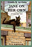 Jane on Her Own: A Catwings Tale (Catwings)