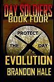Evolution (Day Soldiers) (Volume 4)