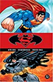 Superman/Batman Vol. 1 - Public Enemies (140120323X) by Jeph Loeb
