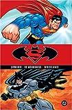 Superman & Batman: Public Enemies - Volume 1 Jeph Loeb