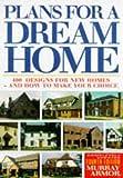 Plans for a Dream Home