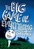 The Big Game of Everything (0060740361) by Lynch, Chris