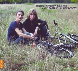 Debussy - Franck - Poulenc : Sonates pour violoncelle et piano