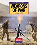 img - for The War on Terrorism: Weapons of War (American War Library) book / textbook / text book